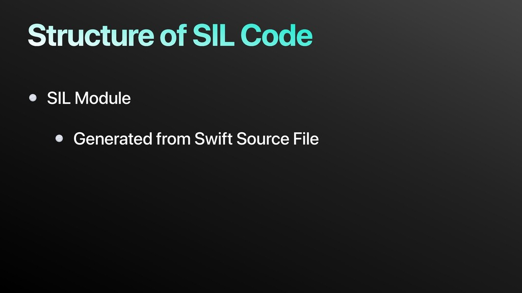 Structure of SIL Code SIL Module Generated from...