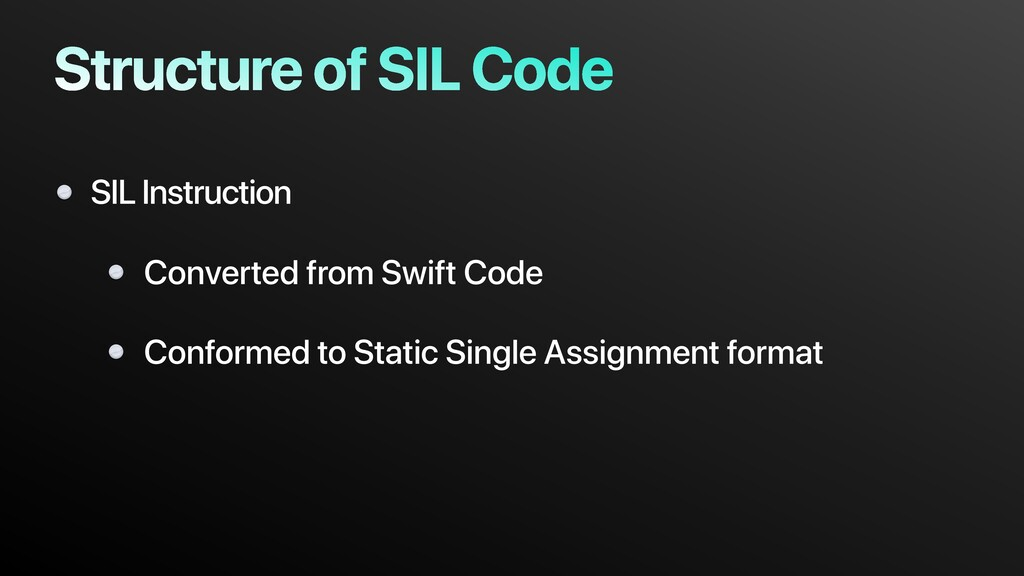 Structure of SIL Code Converted from Swift Code...