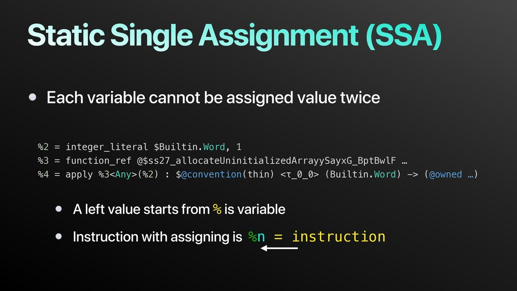 Static Single Assignment (SSA) Each variable ca...
