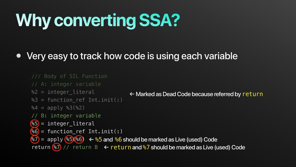 Why converting SSA? Very easy to track how code...