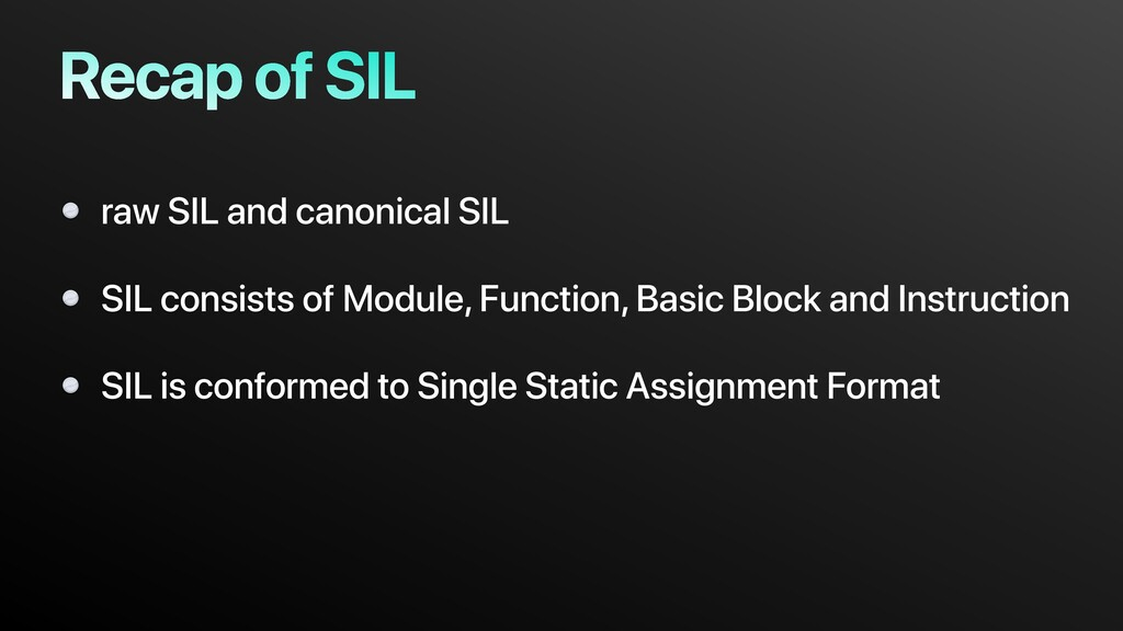 Recap of SIL raw SIL and canonical SIL SIL cons...
