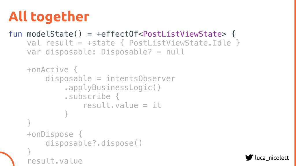 luca_nicolett All together fun modelState() = +...