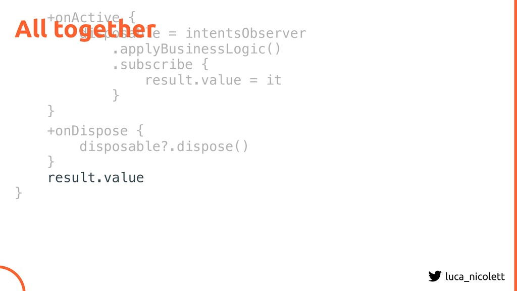 luca_nicolett +onActive { disposable = intentsO...