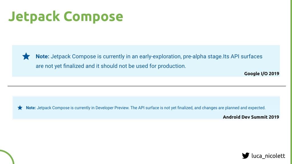 luca_nicolett Jetpack Compose Google I/O 2019 A...