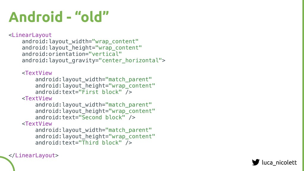 """luca_nicolett Android - """"old"""" <LinearLayout and..."""