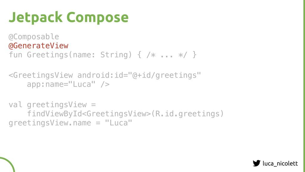 luca_nicolett Jetpack Compose @Composable @Gen...