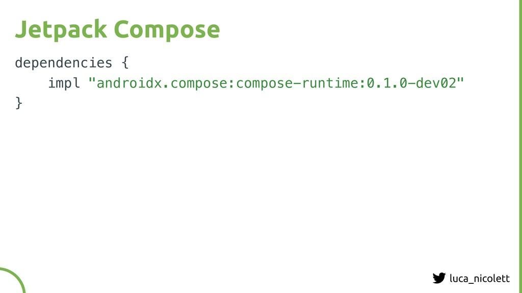 luca_nicolett Jetpack Compose dependencies { im...
