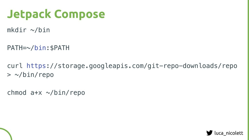 luca_nicolett Jetpack Compose mkdir ~/bin PATH=...