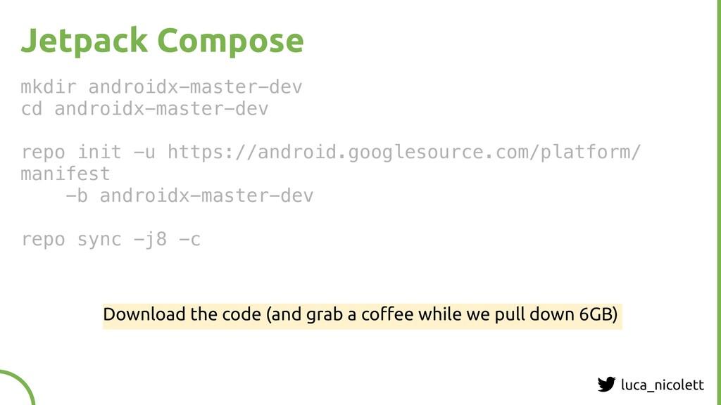 luca_nicolett Jetpack Compose mkdir androidx-ma...
