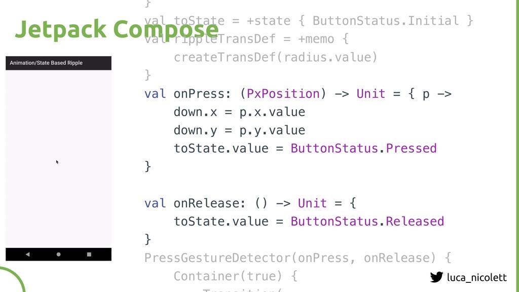 luca_nicolett Jetpack Compose } val toState = +...