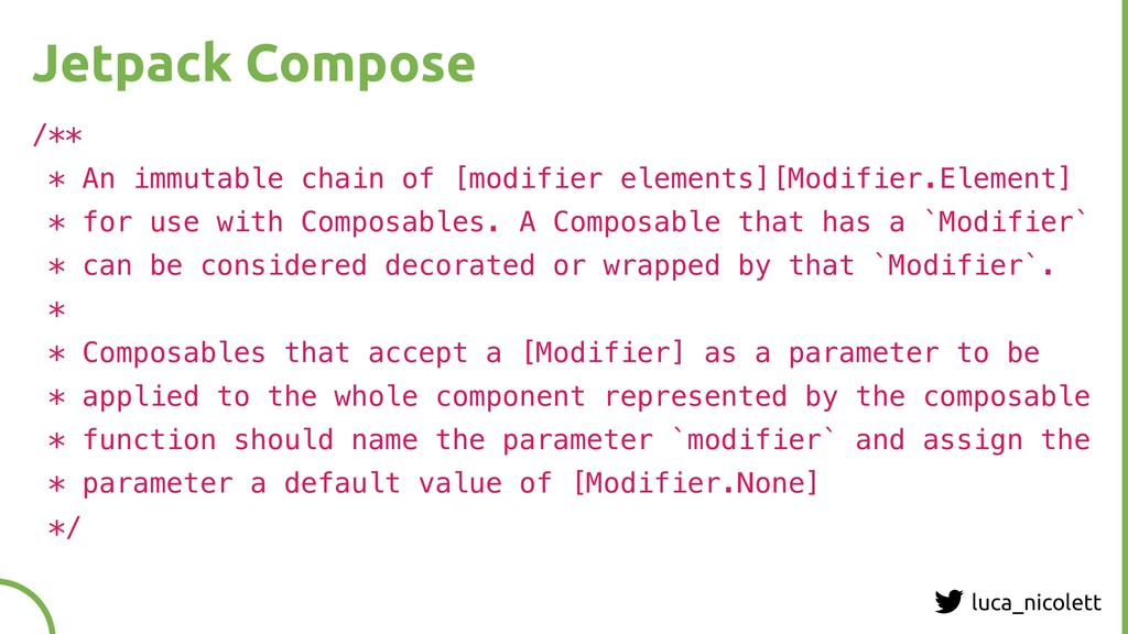 luca_nicolett Jetpack Compose /** * An immutabl...