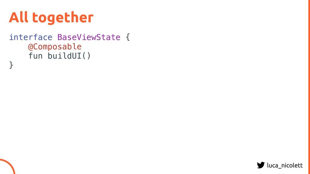 luca_nicolett All together interface BaseViewSt...