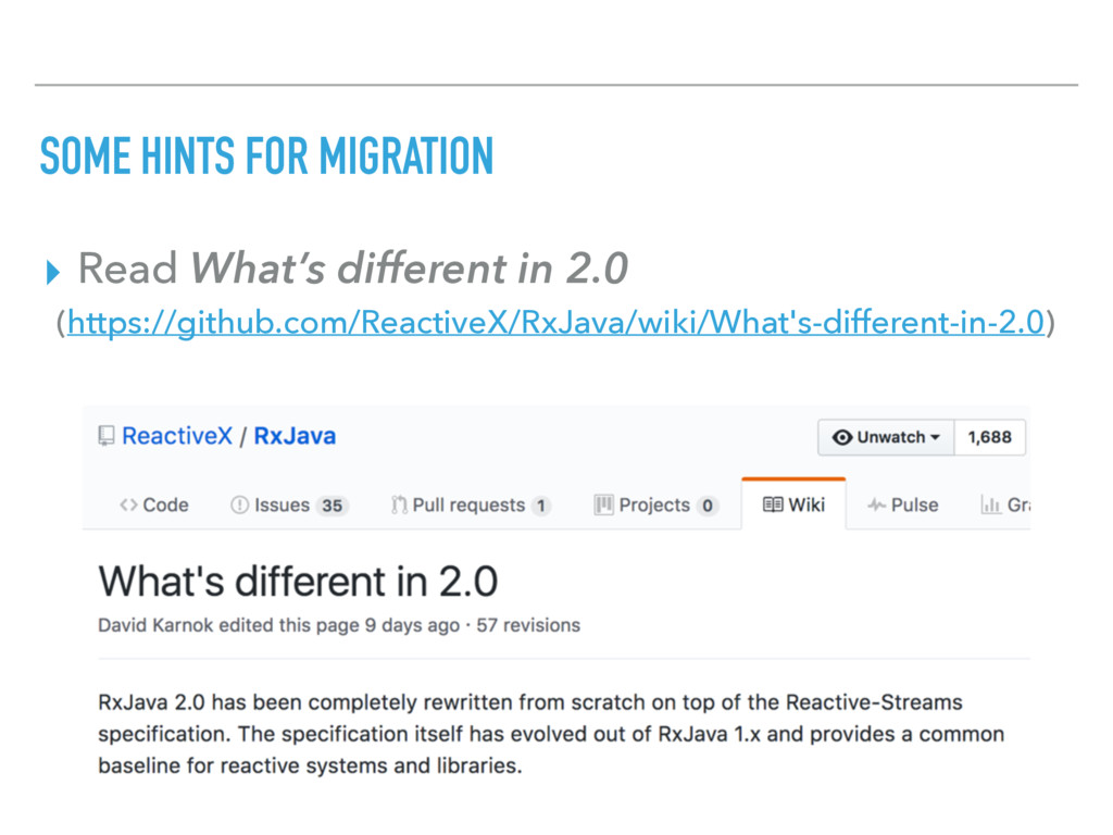 SOME HINTS FOR MIGRATION ▸ Read What's differen...