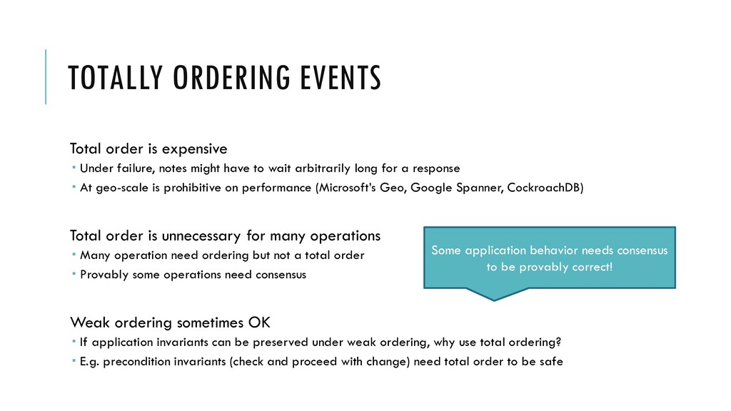 TOTALLY ORDERING EVENTS Total order is expensiv...