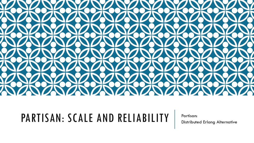 PARTISAN: SCALE AND RELIABILITY Partisan: Distr...