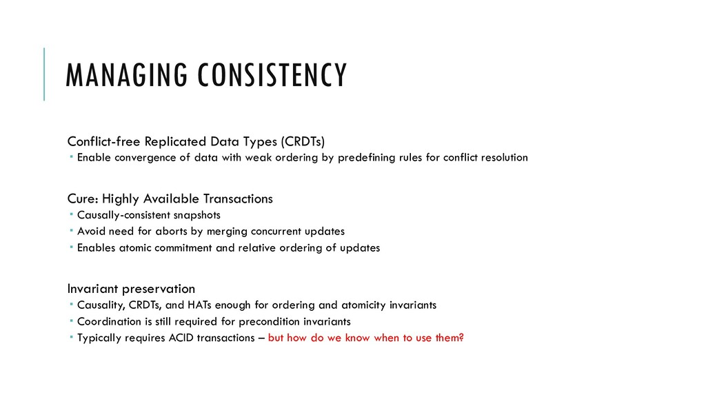 MANAGING CONSISTENCY Conflict-free Replicated D...