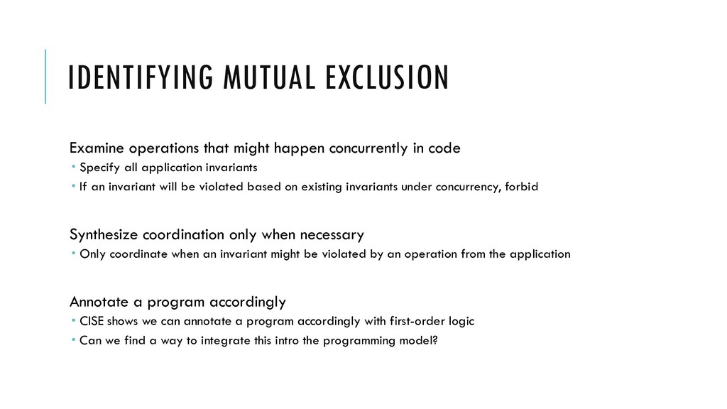 IDENTIFYING MUTUAL EXCLUSION Examine operations...