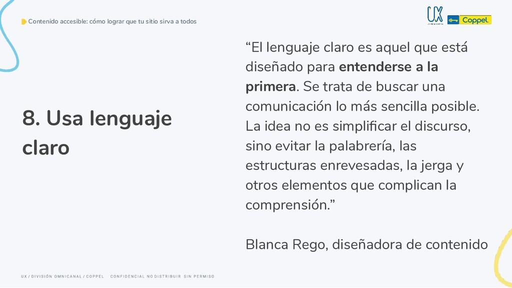 """""""El lenguaje claro es aquel que está diseñado p..."""