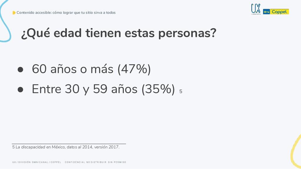 ● 60 años o más (47%) ● Entre 30 y 59 años (35%...