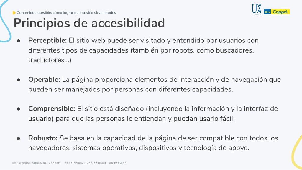 Principios de accesibilidad ● Perceptible: El s...