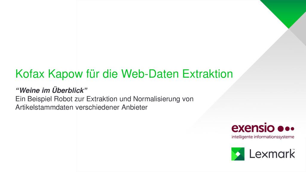 """Kofax Kapow für die Web-Daten Extraktion """"Weine..."""