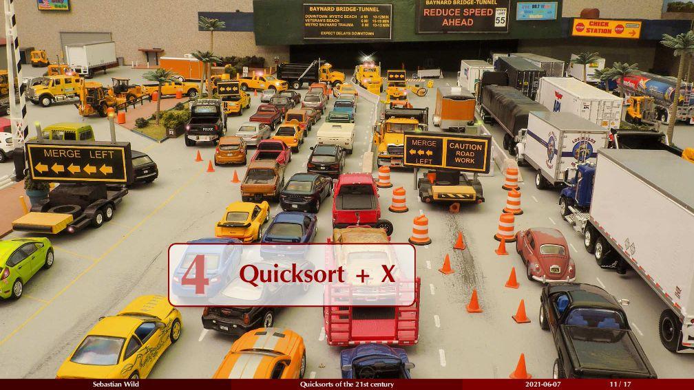 4 Quicksort + X 4 Quicksort + X Sebastian Wild ...