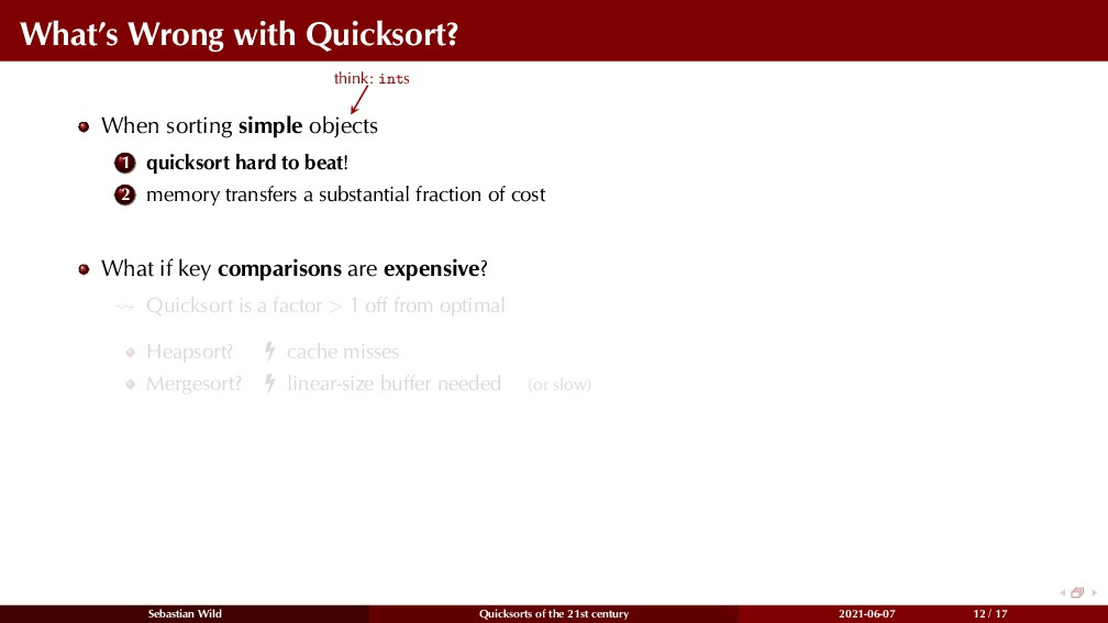 What's Wrong with Quicksort? When sorting simpl...