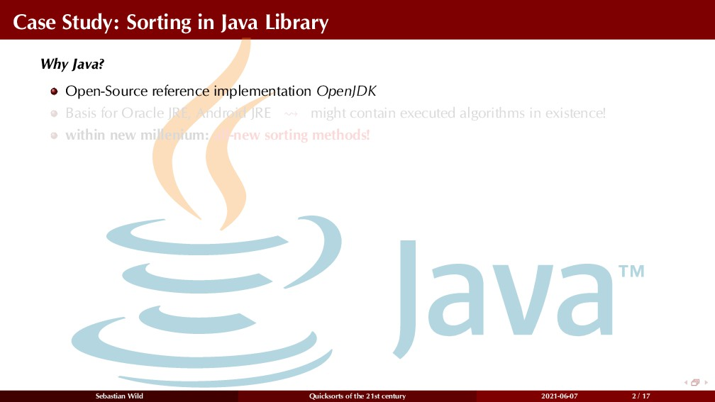 Case Study: Sorting in Java Library Why Java? O...