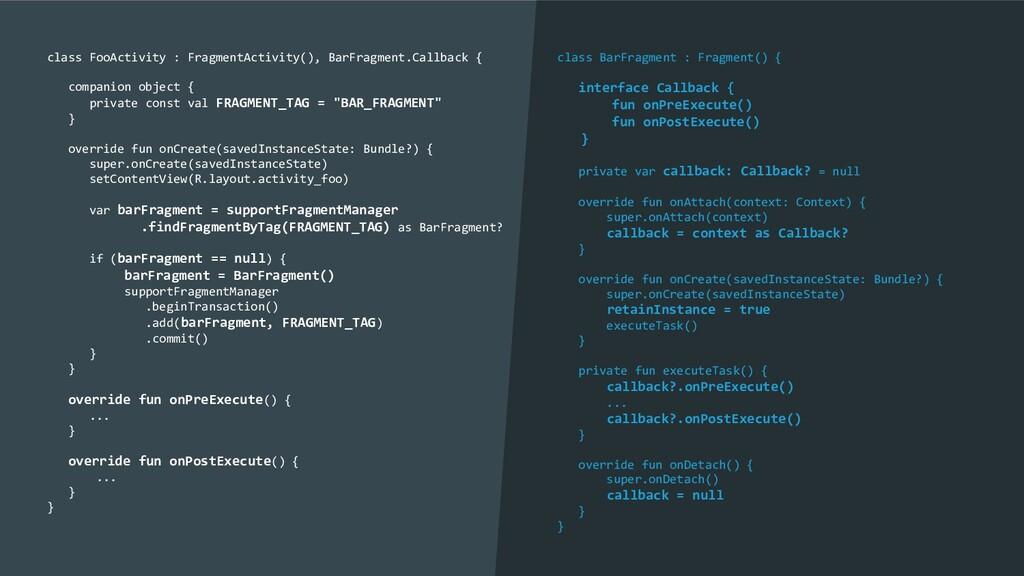 class FooActivity : FragmentActivity(), BarFrag...