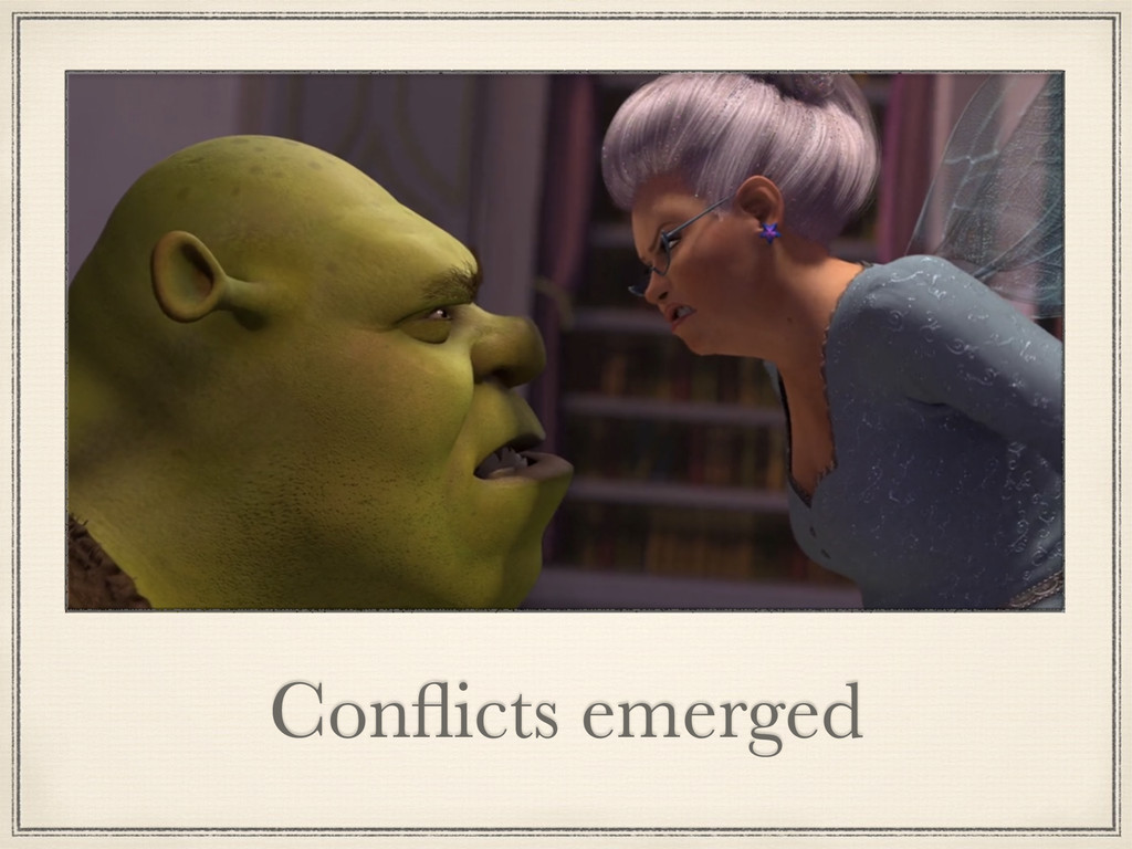 Conflicts emerged