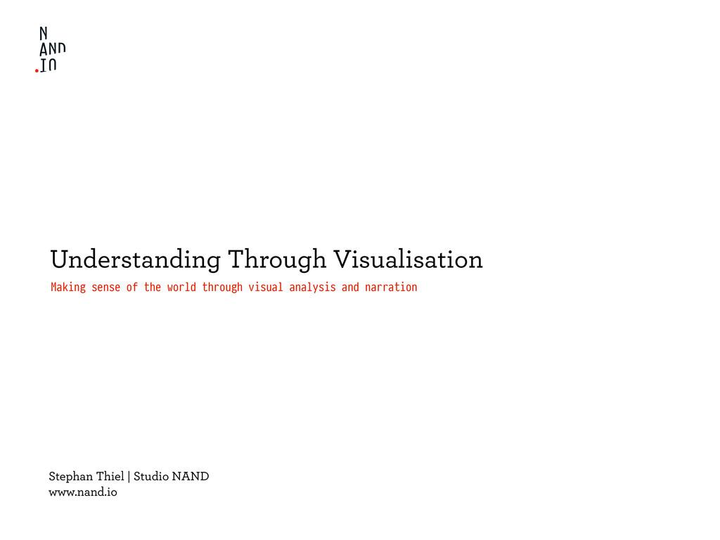 Understanding Through Visualisation Making sens...