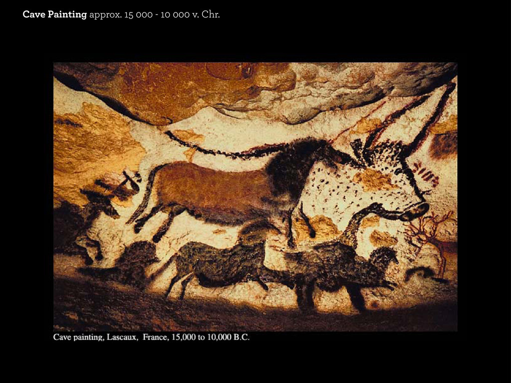 Cave Painting approx. 15 000 - 10 000 v. Chr.