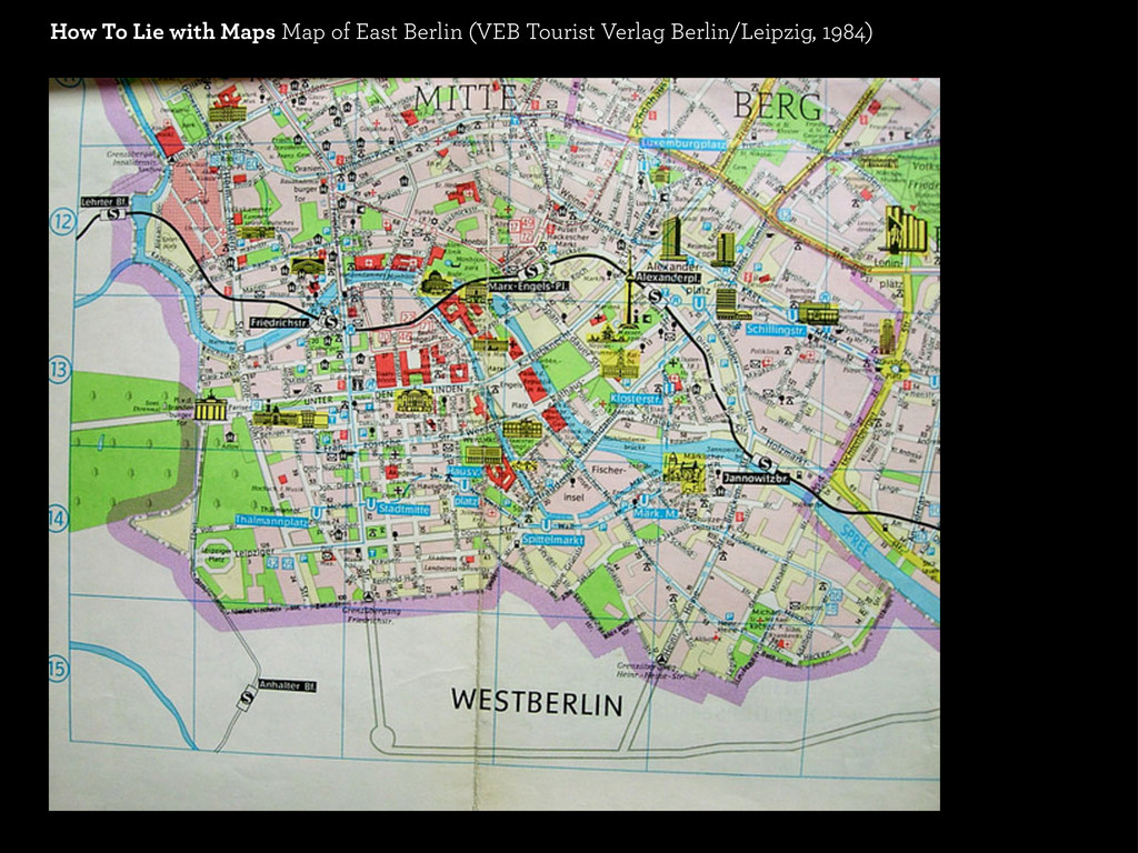 How To Lie with Maps Map of East Berlin (VEB To...