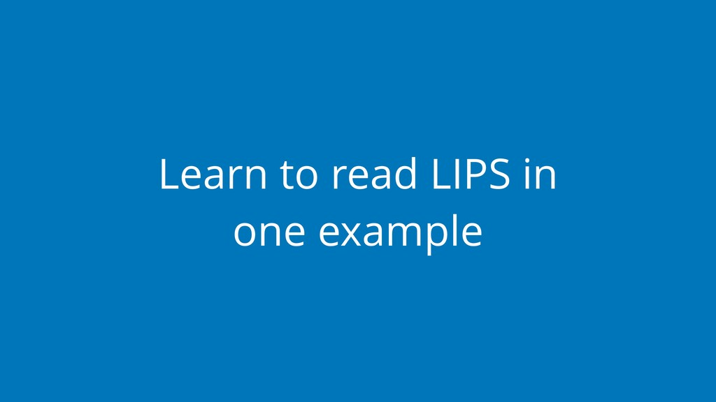 Learn to read LIPS in one example