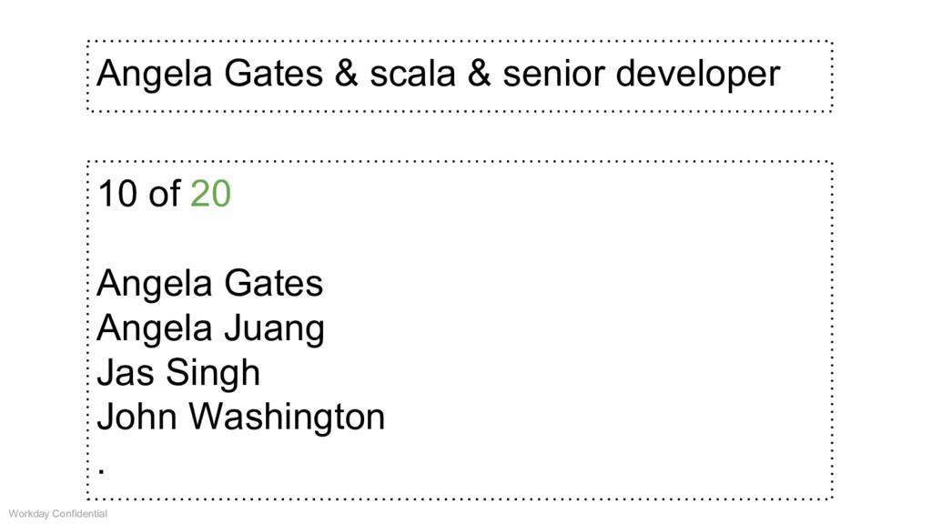 Angela Gates & scala & senior developer 10 of 2...