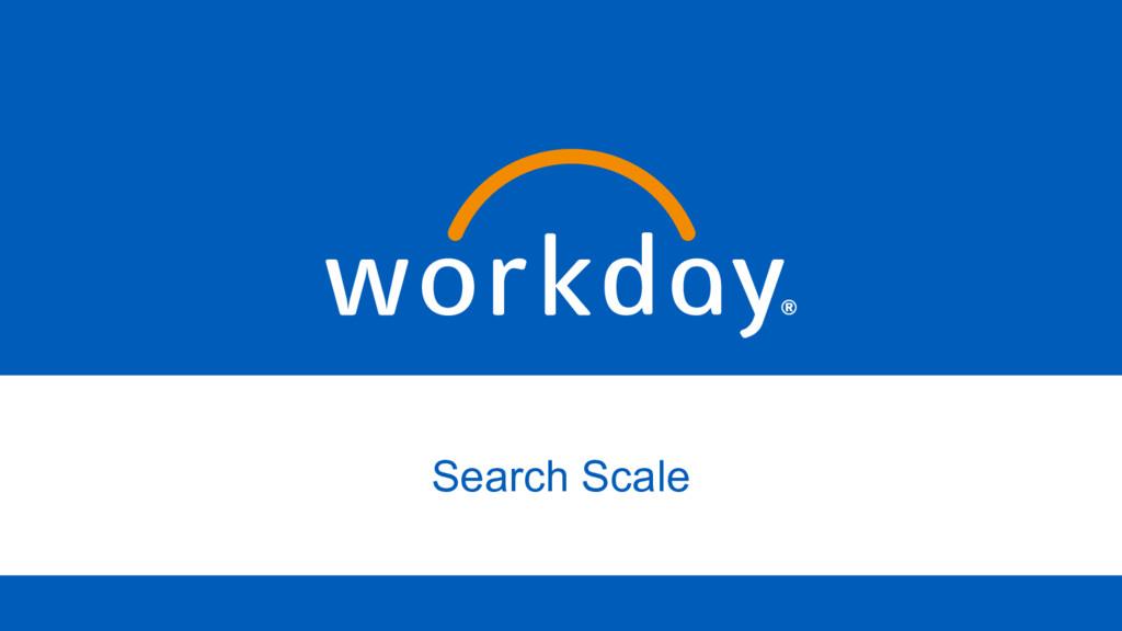 Search Scale