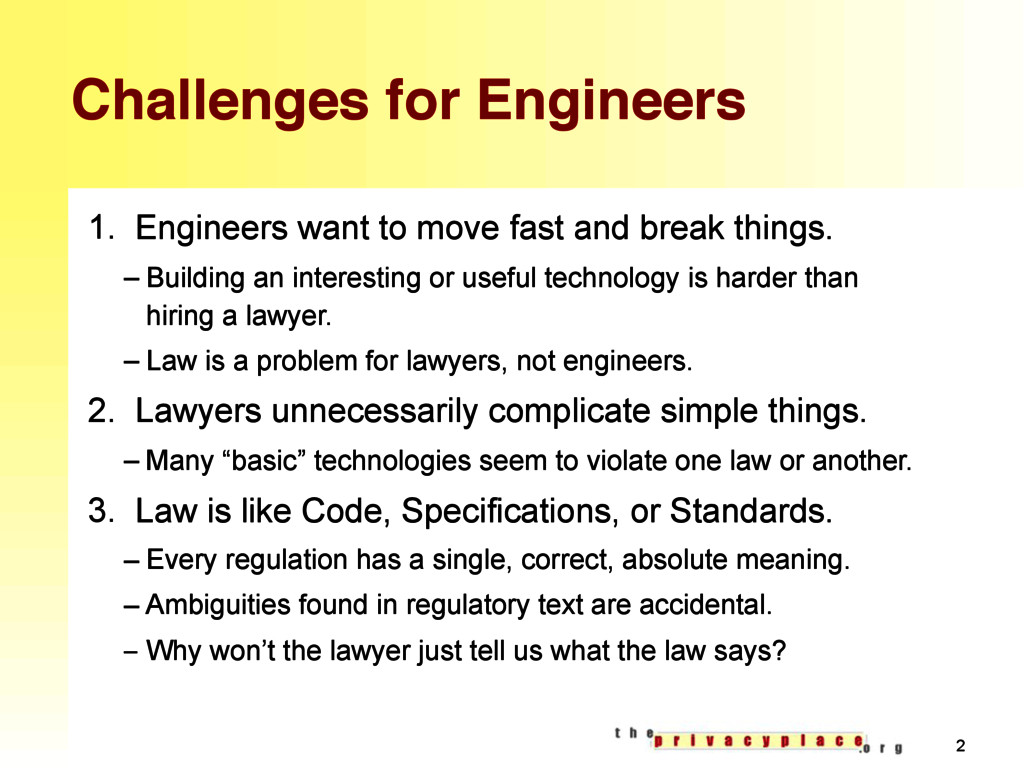 Challenges for Engineers 1. Engineers want to m...