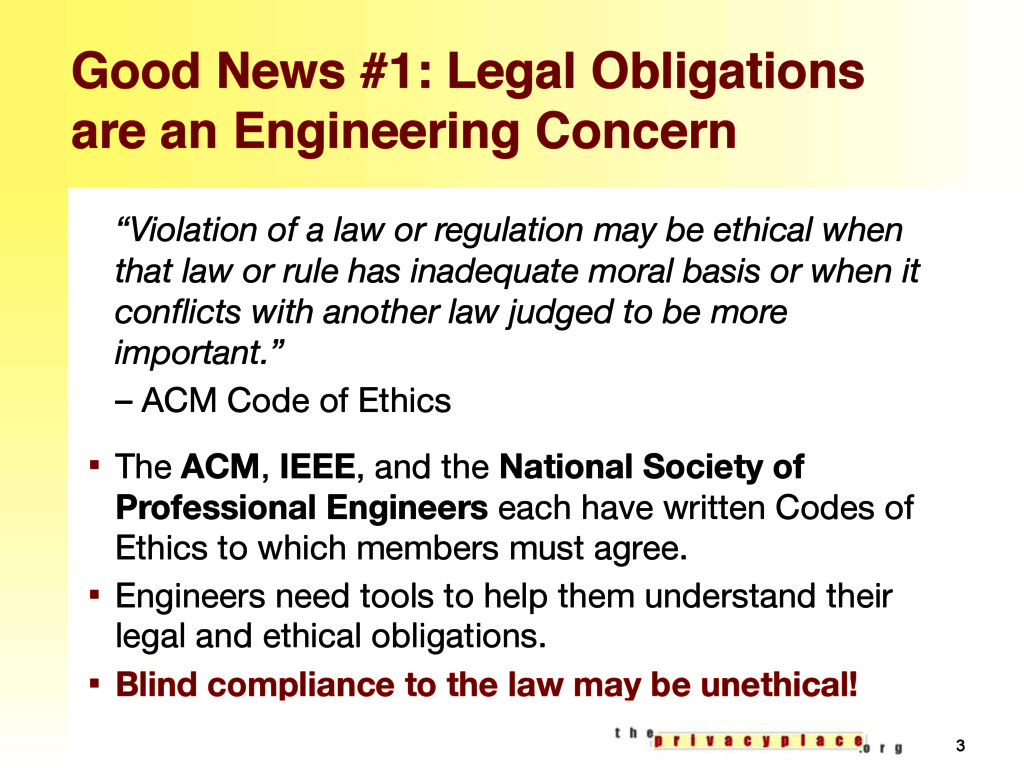 Good News #1: Legal Obligations are an Engineer...