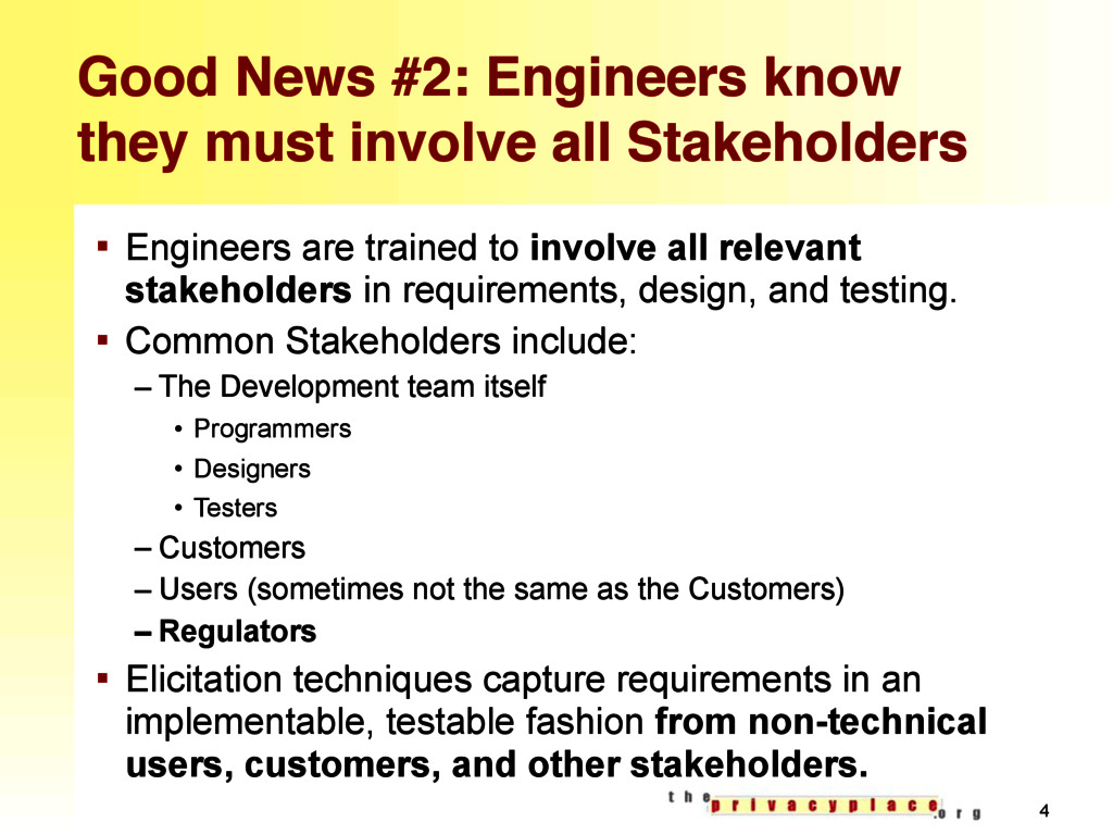 Good News #2: Engineers know they must involve ...