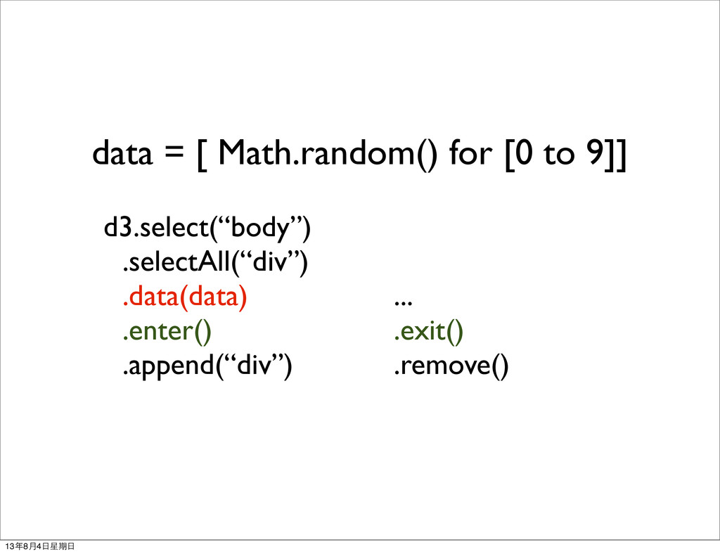data = [ Math.random() for [0 to 9]] d3.select(...