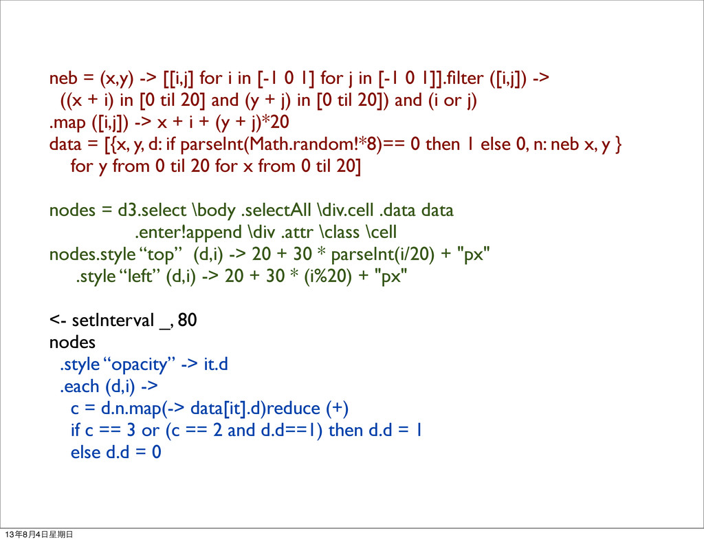 neb = (x,y) -> [[i,j] for i in [-1 0 1] for j i...