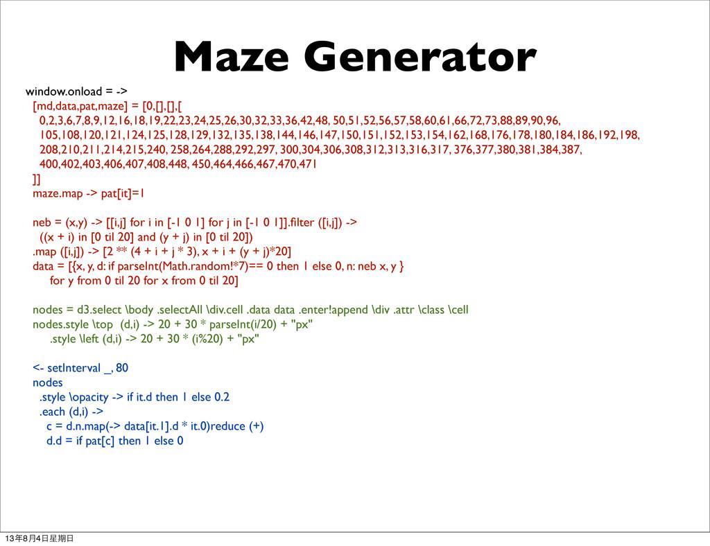 window.onload = -> [md,data,pat,maze] = [0,[],[...