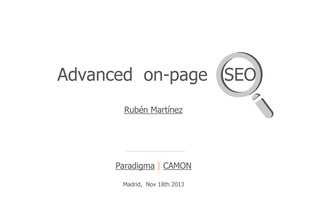 Advanced on-page SEO Rubén Martínez Paradigma |...
