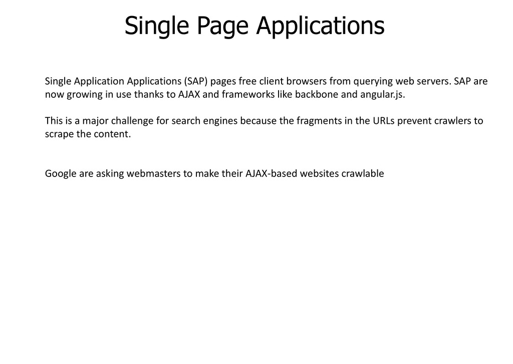 Single Page Applications Single Application App...
