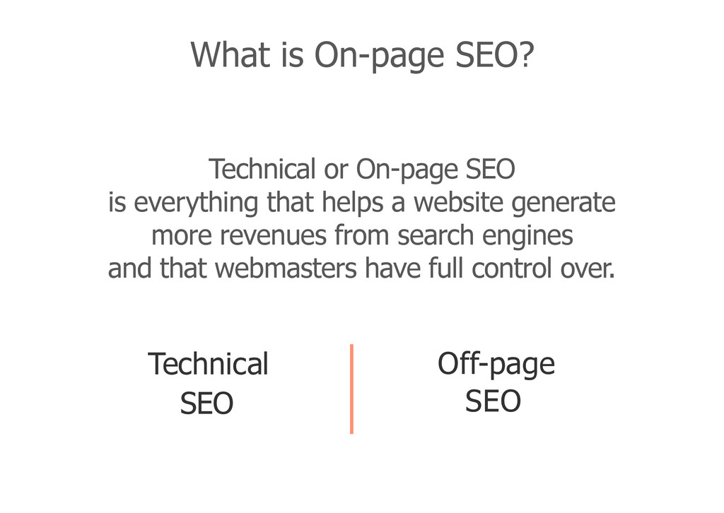 Technical or On-page SEO is everything that hel...