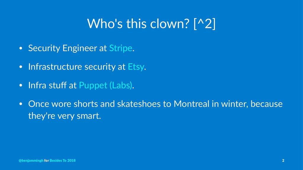 Who's this clown? [^2] • Security Engineer at S...