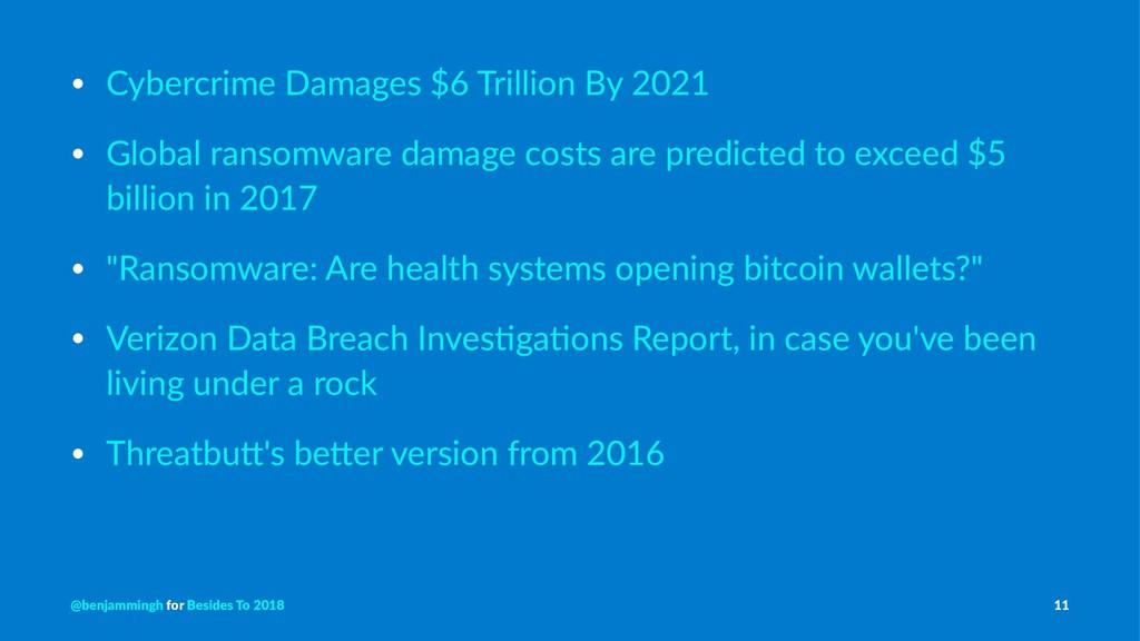 • Cybercrime Damages $6 Trillion By 2021 • Glob...