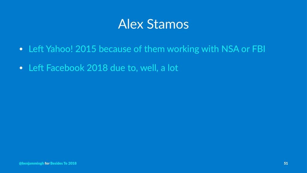 Alex Stamos • Le$ Yahoo! 2015 because of them w...