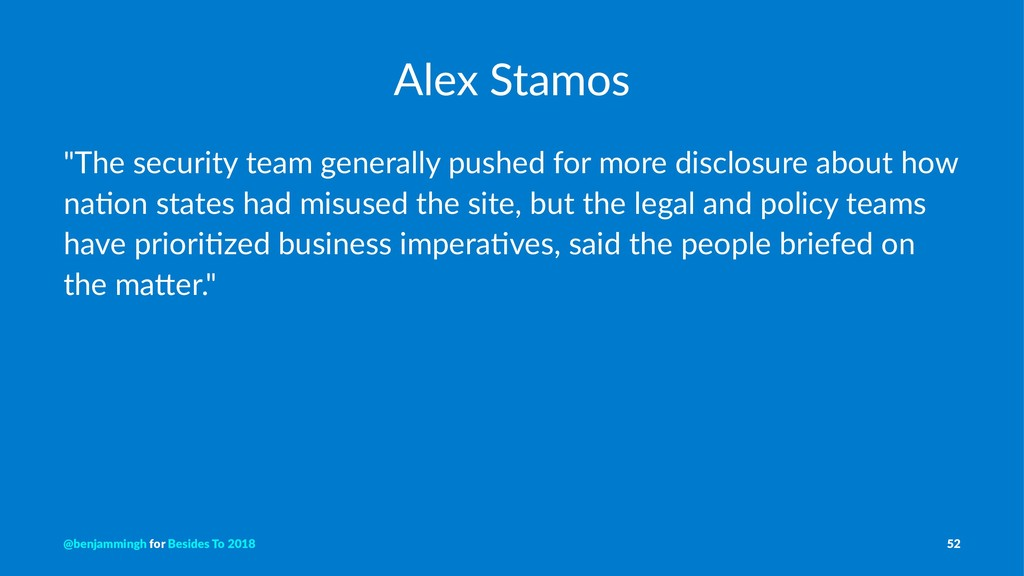 """Alex Stamos """"The security team generally pushed..."""