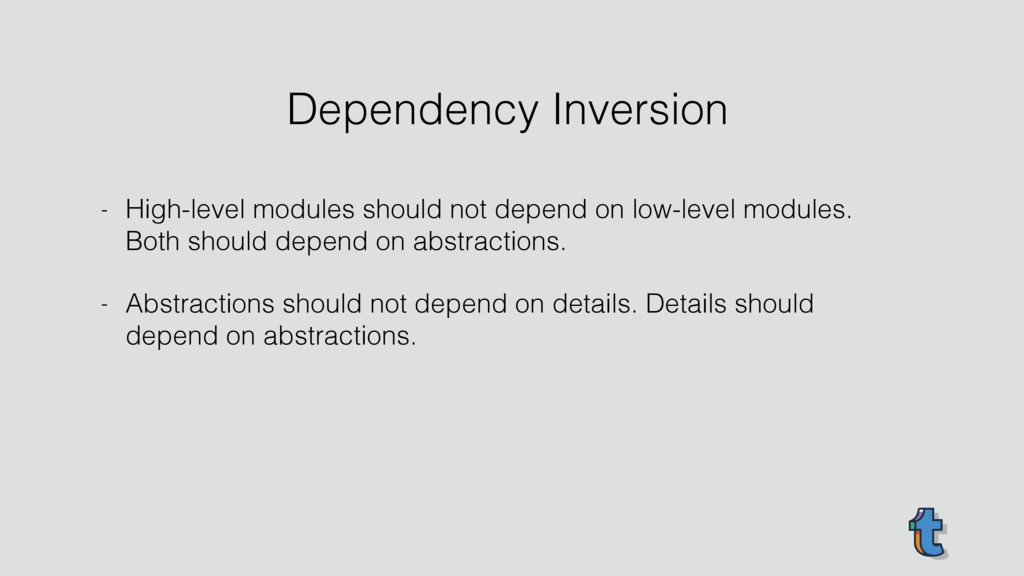 - High-level modules should not depend on low-l...